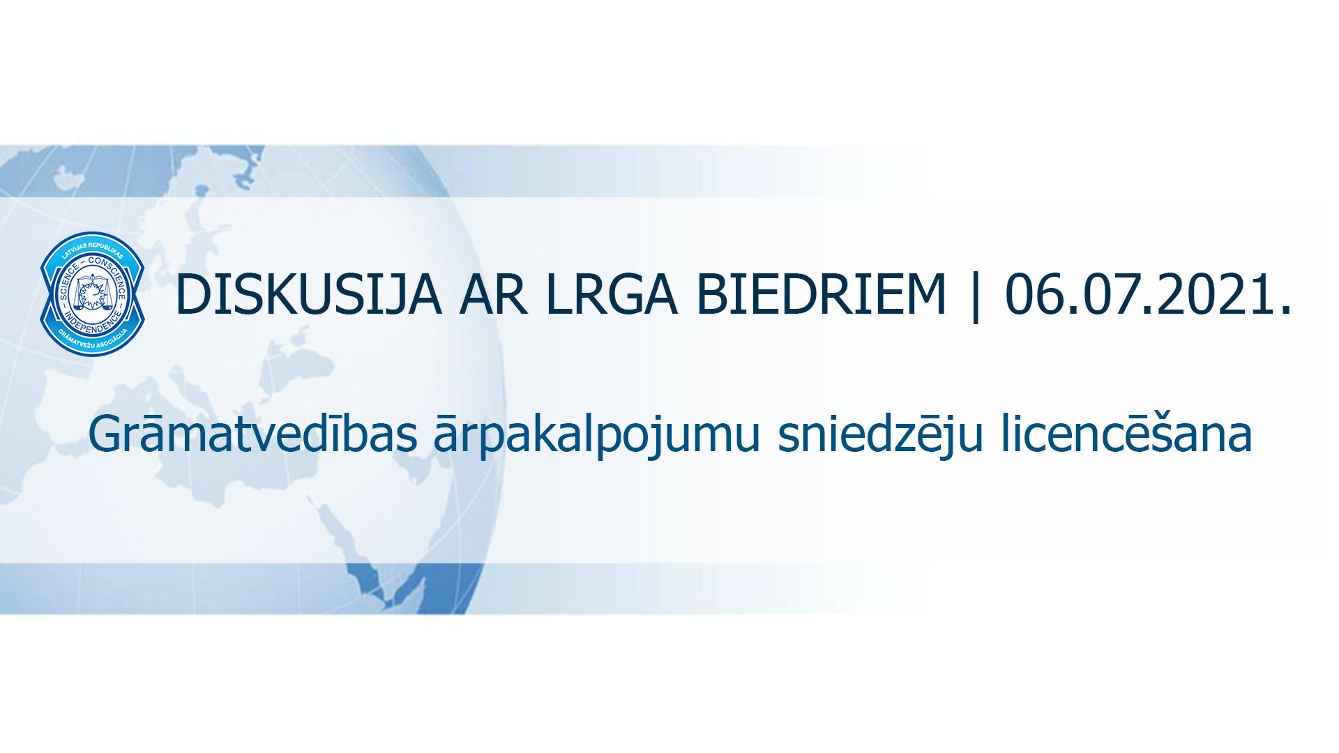 LRGA_diskusija_GAS_licencēšana_06.07.2021